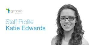 Katie Edwards, Research and Development Scientist, Genesis Biosciences